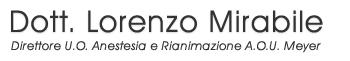Dott. Lorenzo Mirabile - Medico Chirurgo - Direttore U.O. Anestesia e Rianimazione Ospedale Pediatrico Meyer